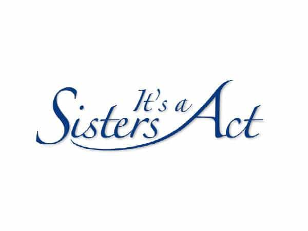 its-a-sisters-act | entertainment
